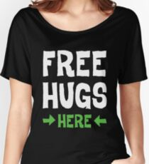 Free hugs White Women's Relaxed Fit T-Shirt