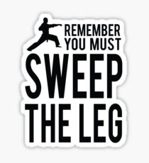 You Must Sweep the Leg Sticker