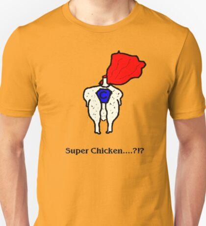 Super Chicken? T-Shirt