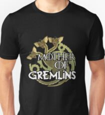 Mother of gremlins Unisex T-Shirt