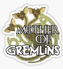Mother of gremlins Sticker