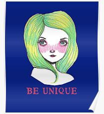 Be Unique: Pretty Green Haired Girl  Poster