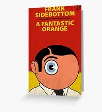 A Fantastic Orange - Frank Sidebottom Greeting Card