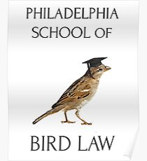 Philadelphia School of Bird Law Poster