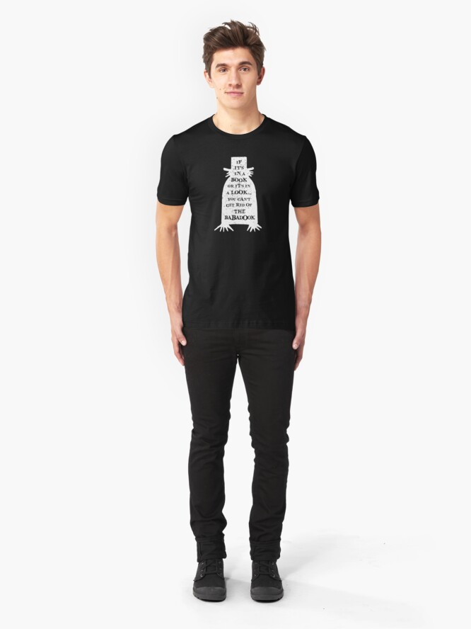 Alternate view of You can't get rid of the Babadook Slim Fit T-Shirt