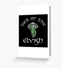 Luck of the Elvish Greeting Card