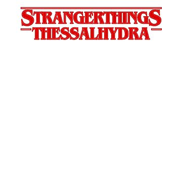 Stranger Things Thessalhydra Filled by Prophecyrob
