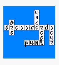 Crosswords Are Punk Rock Photographic Print