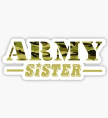 Army Sister - Proud Army Sister T-Shirt Sticker