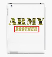 Army Brother - Proud Army Brother T-Shirt iPad Case/Skin