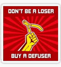 Dont be a loser buy a Sticker
