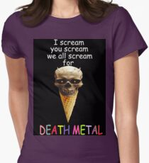 Metal of Death v. Cream of Ice Womens Fitted T-Shirt