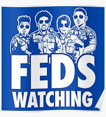 FEDS Watching 1 Poster