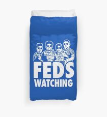 FEDS Watching 1 Duvet Cover