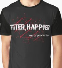 fitter happier Graphic T-Shirt