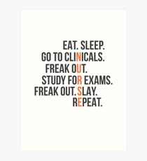 Funny Nurse Quote - Eat Sleep RN LPN Clinicals Nursing Gift Art Print