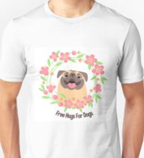 Free Hugs For Dogs - Pets Unisex T-Shirt
