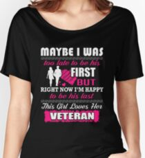 Veteran's Wife- I'm Happy To Be His Last Women's Relaxed Fit T-Shirt