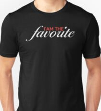 I'm The Favorite Unisex T-Shirt