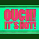 Quotes - Ouch It's Hot! by KitsuneDesigns