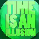 Quote Edition: Time Is An Illusion by KitsuneDesigns