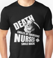 Death Smiles At Everyone Nurses Smile Back Shirt Unisex T-Shirt
