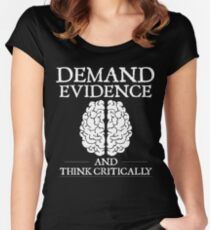 Demand Evidence And Think Critically Shirt Women's Fitted Scoop T-Shirt