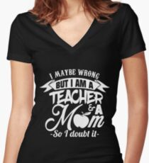 Im A Teacher And A Mom Shirt Women's Fitted V-Neck T-Shirt
