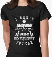 Just Do The Best You Can Shirt Womens Fitted T-Shirt