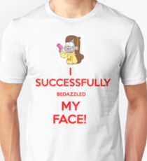 I Successfully Bedazzled My Face! T-Shirt