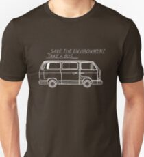 Save the Environment - take a bus Unisex T-Shirt