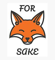For Fox Sake Photographic Print