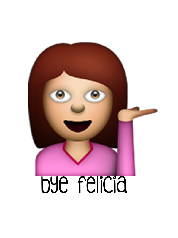 Quot Bye Felicia Emoji Quot Stickers By Worldofcupcakes Redbubble