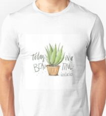 Today is a beautiful day Unisex T-Shirt