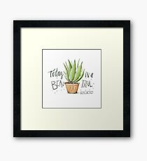 Today is a beautiful day Framed Print