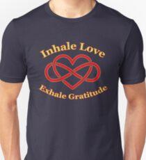 Inhale love exhale gratitude t shirt T-Shirt