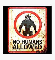 No Humans Allowed : Inspired by District 9 Photographic Print
