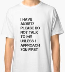 Anxiety approach Classic T-Shirt