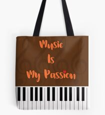 Music Is My Passion : #D Tote Bag