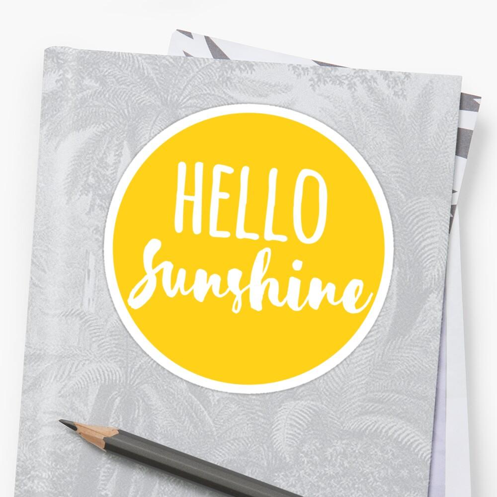 Hola Luz de sol Pegatina