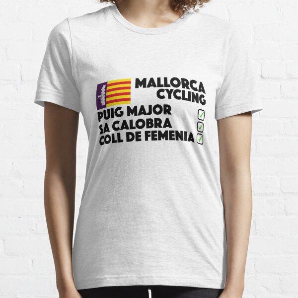 Mallorca Radfahren Sa Calobra, Puig Major, Coll De Femenia Essential T-Shirt