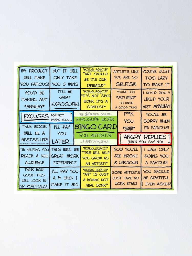 Alternate view of BINGO CARD FOR ARTISTS - Exposure Work Excuses & Replies Poster