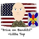 Drive on Bandits- 256 IBCT by 1SG Little Top
