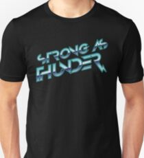 Stronger as Thunder Unisex T-Shirt