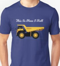 This Is How I Roll - Rock Truck Design Unisex T-Shirt