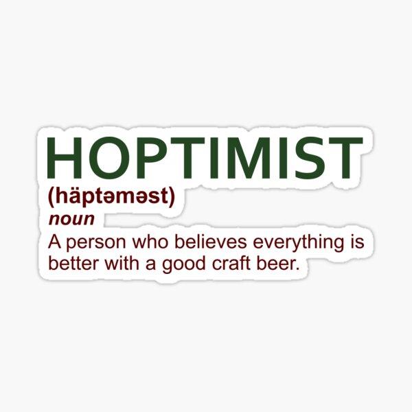 HOPTIMIST Design for Craft Beer Lovers  Sticker