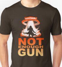 NOT ENOUGH GUN T-Shirt