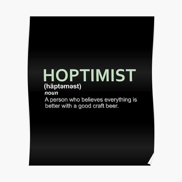 Hoptimist Design for Craft Beer Lovers Poster