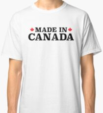 Made In Canada Classic T-Shirt