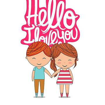 Hello i love you t-shirt  by trustedseller2